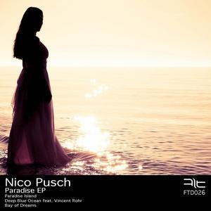 PUSCH, Nico - Paradise EP
