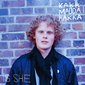 KAKKMADDAFAKKA - Is She
