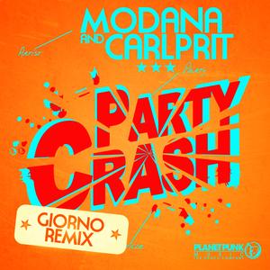MODANA & CARLPRIT - Party Crash (remixes)