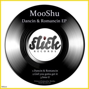 MOOSHU - Dancin & Romancin EP