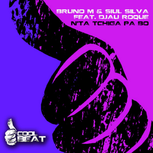 BRUNO M/SIUL SILVA - N'Ta Tchiga Pa Bo