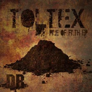 TOLTEX - Pile Of Filth Ep