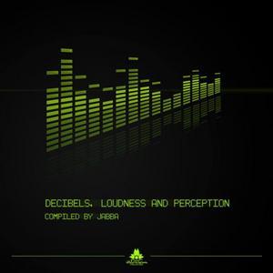 VARIOUS - Decibels Loudness And Perception