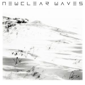 NEWCLEAR WAVES - Newclear Waves