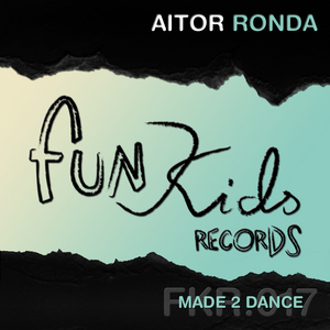 AITOR RONDA - Made 2 Dance