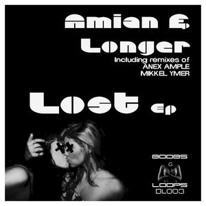 AMIAN & LONGER - Lost EP