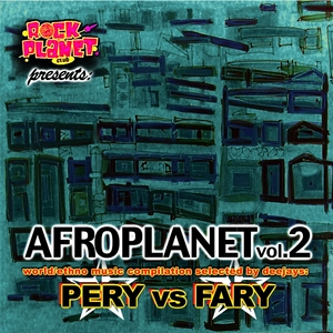 PERY vs FARY - Afroplanet Vol 2
