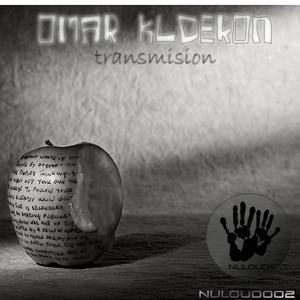 KLDERON, Omar - Transmision