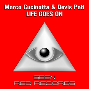 CUCINOTTA, Marco/DEVIS PATI - Life Goes On