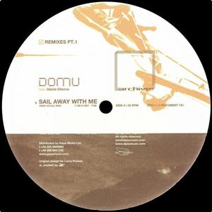 DOMU feat VALERIE ETIENNE - Sail Away With Me