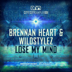 BRENNAN HEART/WILDSTYLEZ - Lose My Mind