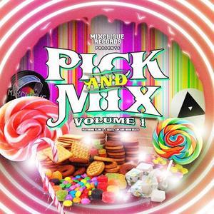 VARIOUS - Mixclique Records Presents - Pick & Mix Volume One