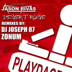 RIVAS, Jason - Desert Rose (Remixes)