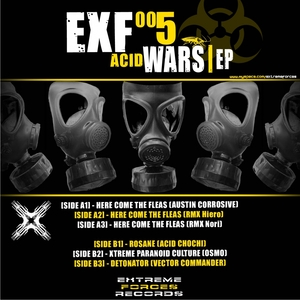 AUSTIN CORROSIVE/ACID CHOCHI/OSMO/VECTOR COMMANDER - Acid Wars EP