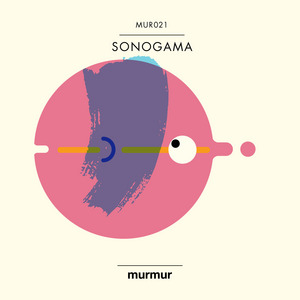 SONOGAMA - My Legs Were Yours EP