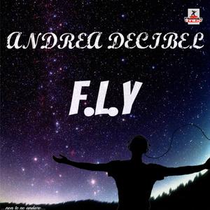 DECIBEL, Andrea - FLY