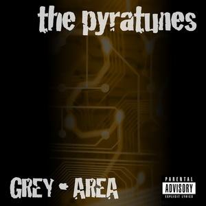 PYRATUNES - Grey Area