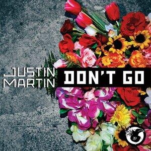 MARTIN, Justin - Don't Go