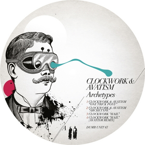 CLOCKWORK/AVATISM - Archetypes