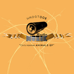 HAMMER, Chris - Animals EP