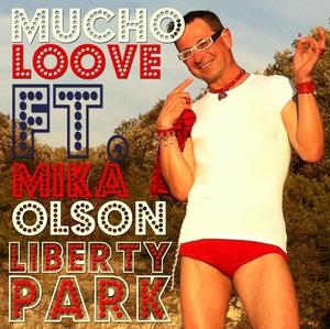 MUCHO LOOVE feat MIKA OLSON - Liberty Park
