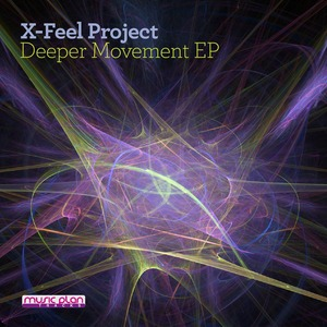 X-FEEL PROJECT - Deeper Movement EP