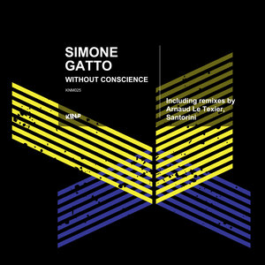 GATTO, Simone - Without Conscience