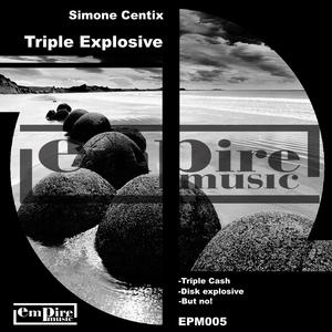 CENTIX, Simone - Triple Explosive