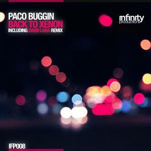 BUGGIN, Paco - Back To Xenon