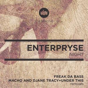 ENTERPRYSE - NIGHT