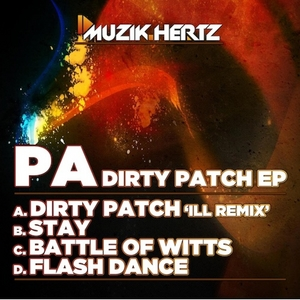 PA - Dirty Patch EP