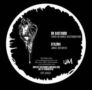 DR BASTARDO/STAZMA - Our Fucking Jungle #2