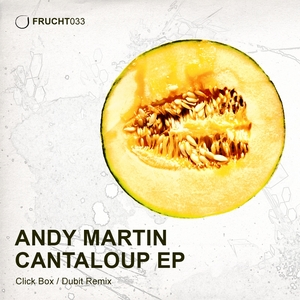 MARTIN, Andy - Cantaloup EP