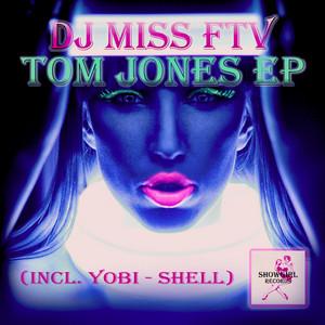 DJ MISS FTV/YOBI - Tom Jones