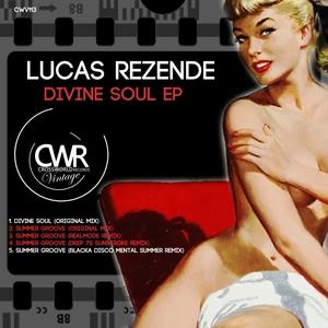 REZENDE, Lucas - Divine Soul EP