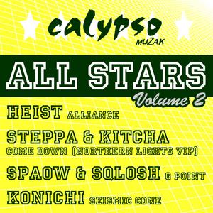 HEIST/STEPPA/KITCHA/SPAOW & SQLOSH - Calypso Allstars Volume 2 EP