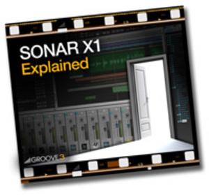 GROOVE 3 INC - SONAR X1 Explained (Video Tutorial)