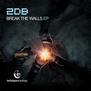2DB - Break The Walls EP