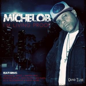 MICHELOB - I'm Living Proof