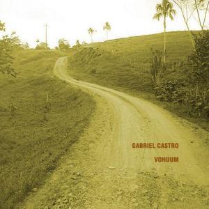 GABRIEL CASTRO - Vohuum