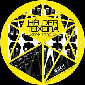 HELDER TEIXEIRA - Same Thing EP