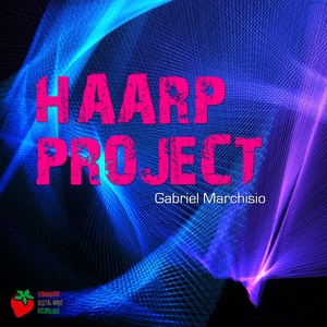 GABRIEL MARCHISIO - Haarp Project