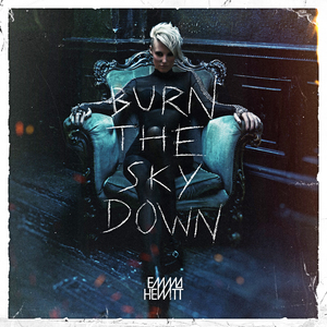 HEWITT, Emma - Burn The Sky Down