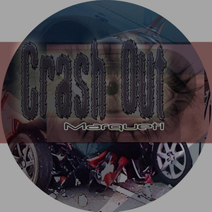 MARQUETI - Crash Out