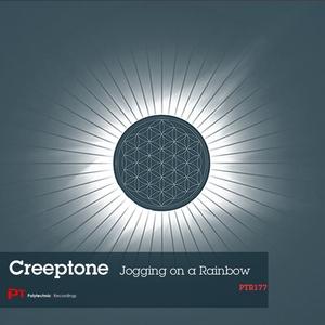 CREEPTONE - Jogging On A Rainbow