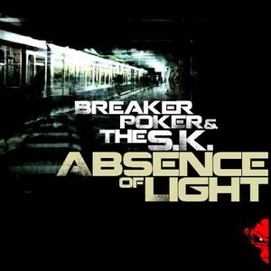 BREAKER POKER/THE SK - Absence Of Light