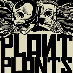 PLANT PLANTS - Plant Plants EP2