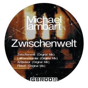 LAMBART, Michael - Zwischenwelt