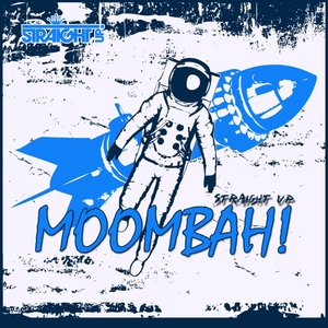 VARIOUS - Straight Up Moombah!