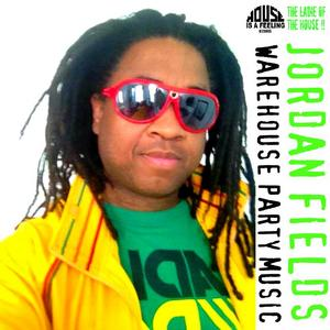FIELDS, Jordan - Warehouse Party Music